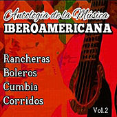 Play & Download Antologia de la Musica Iberoamericana, Vol. 2 by Various Artists | Napster