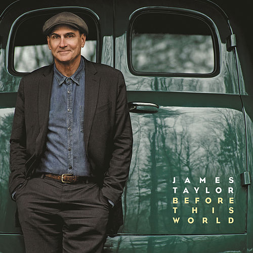 Play & Download Before This World by James Taylor | Napster