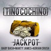 Jackpot (feat. Baby Bash, Marty James & Adrian Crush) by Tino Cochino