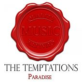 Paradise - Quality Music von The Temptations