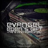 Play & Download Eden's Gift (Rare & Features) by Evangel | Napster