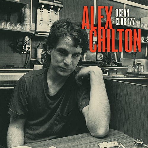 Play & Download Ocean Club '77 by Alex Chilton | Napster
