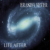 Life After by Erasing Never