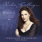 American Chanukah: Songs Celebrating Chanukah and Peace by Robin Spielberg