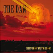 Play & Download Split Vision? Split Mission! by Dan | Napster