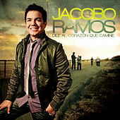 Play & Download Dile Al Corazón Que Camine by Jacobo Ramos | Napster