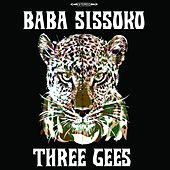 Play & Download Three Gees by Baba Sissoko | Napster