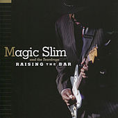 Play & Download Raising The Bar by Magic Slim | Napster