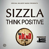 Think Positive by Sizzla
