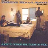 Ain't The Blues Evil by Doug MacLeod