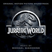 Play & Download Jurassic World (Original Motion Picture Soundtrack) by Michael Giacchino | Napster