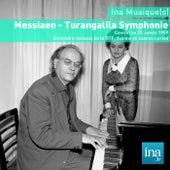 Play & Download Messiaen - Turangalila Symphonie, Orchestre national de la RTF, Yvonne et Jeanne Loriod by Various Artists | Napster