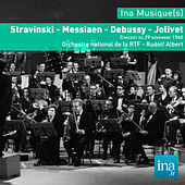 Stravinski - Messiaen - Debussy - Jolivet, Orchestre national de la RTF - Rudolf Albert by Various Artists