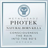 Natural Born Killa (2015 Remaster) by Photek