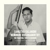 Play & Download For Tradition Turn to Nedunuri by Nedunuri Krishnamurthy | Napster