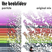 Play & Download Particle by The Beatsliders | Napster