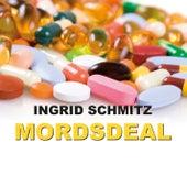 Mordsdeal (Ungekürzte Version) von Ingrid Schmitz