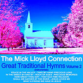 Play & Download Great Traditional Hymns, Vol. 2 by The Mick Lloyd Connection | Napster