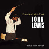 Play & Download European Windows (Bonus Track Version) by John Lewis | Napster