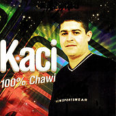 Play & Download 100% Chawi by Kaci | Napster