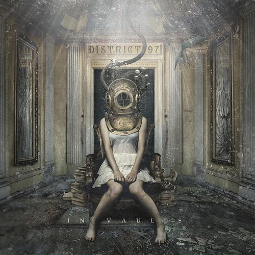 In Vaults by District 97