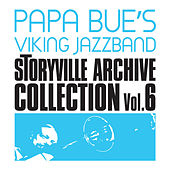 Play & Download Storyville Archive Collection, Vol. 6 (feat. Liller) by Papa Bue's Viking Jazzband | Napster