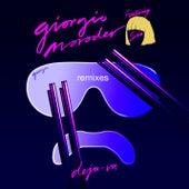 Play & Download Déjà vu (Remixes) by Giorgio Moroder | Napster