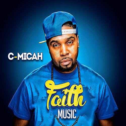 Faith Music by C-Micah