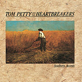 Play & Download Southern Accents by Tom Petty | Napster