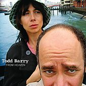 Play & Download From Heaven by Todd Barry | Napster