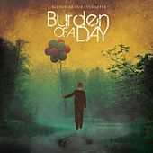 Play & Download Blessed Be Our Ever After by Burden Of A Day | Napster