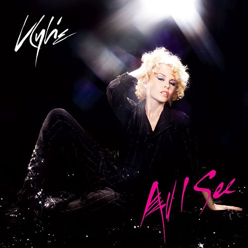 Play & Download All I See by Kylie Minogue | Napster