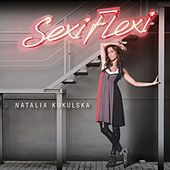 Play & Download Sexi Flexi by Natalia Kukulska | Napster