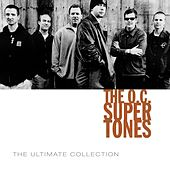 The O.C. Supertones Ultimate Collection by O.C. Supertones