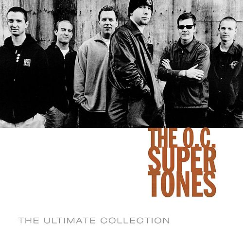 Play & Download The O.C. Supertones Ultimate Collection by O.C. Supertones | Napster