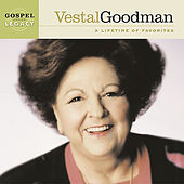 Play & Download A Lifetime Of Favorites by Vestal Goodman | Napster