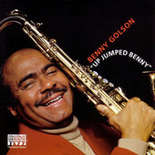 Play & Download Up Jumped Benny by Benny Golson | Napster