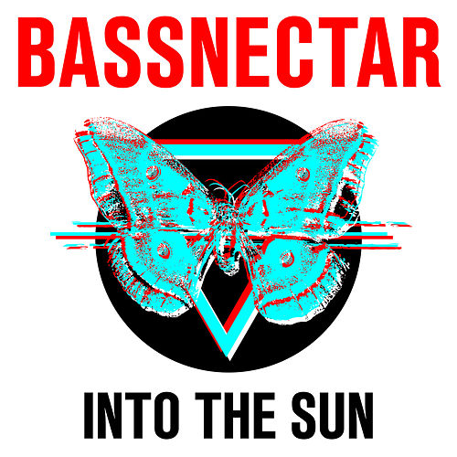 Play & Download Into the Sun by Bassnectar | Napster