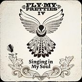 Singing in My Soul (Live at the St James) by Fly My Pretties