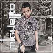 Play & Download Todo El Mundo by Miguelito | Napster