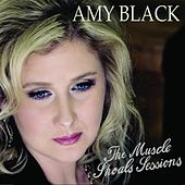 The Muscle Shoals Sessions by Amy Black