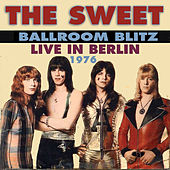 Ballroom Blitz: Berlin 76 by Sweet