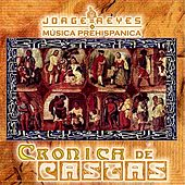 Play & Download Crónica de Castas by Jorge Reyes | Napster