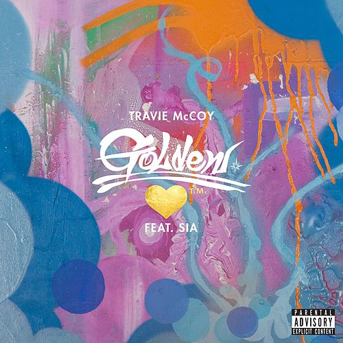 Golden (feat. Sia) by Travie McCoy