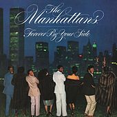 Forever by Your Side (Deluxe Edition) by The Manhattans