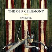 Sprinter by The Old Ceremony