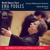 World Opera Stars: Ewa Podleś (Live) by Various Artists