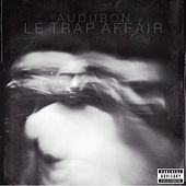 Play & Download Lé Trap Affair by Audubon | Napster
