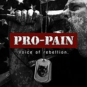 Play & Download Voice Of Rebellion by Pro-Pain | Napster