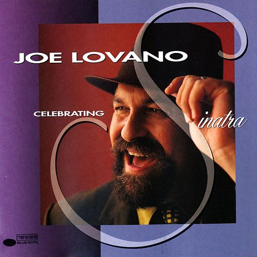 Play & Download Celebrating Sinatra by Joe Lovano | Napster